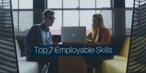 Top 7 Employable Skills